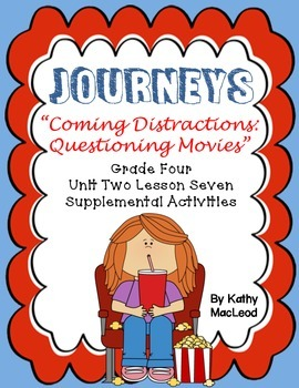 "Journeys Fourth Grade:  ""Coming Distractions:  Questioning Movies"""