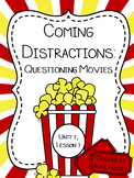 Journeys Fourth Grade: Coming Distractions (Questioning Movies)