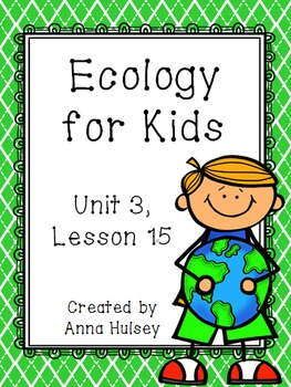 Fourth Grade: Ecology for Kids (Journeys Supplement)
