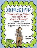 "Journeys Fourth Grade:  ""Harvesting Hope:  The Cesar Chavez Story"""