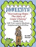 """Journeys Fourth Grade:  """"Harvesting Hope:  The Cesar Chavez Story"""""""