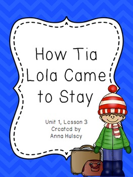Fourth Grade: How Tia Lola Came to Stay (Journeys Supplement)