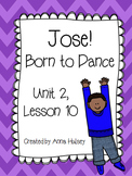 Fourth Grade: Jose! Born to Dance (Journeys Supplement)