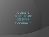 Journeys Fourth Grade Lesson 9 Vocabulary PowerPoint