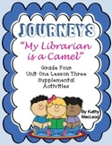 "Journeys Fourth Grade:  ""My Librarian is a Camel"""