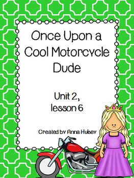 Fourth Grade: Once Upon a Cool Motorcycle Dude (Journeys Supplement)