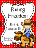 Fourth Grade: Riding Freedom (Journeys Supplement)