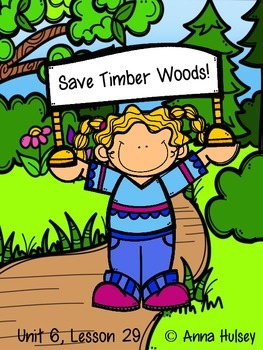 Fourth Grade: Save Timber Woods! (Journeys Supplement)