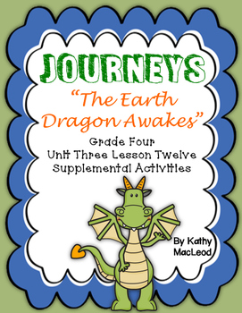 "Journeys Fourth Grade:  ""The Earth Dragon Awakes"""