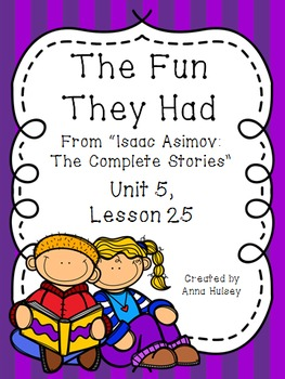 Fourth Grade: The Fun They Had (Journeys Supplement)