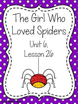 Fourth Grade: The Girl Who Loved Spiders (Journeys Supplement)