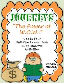 """Journeys Fourth Grade:  """"The Power of W.O.W.!"""""""