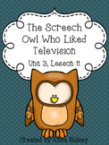 Fourth Grade: The Screech Owl Who Liked Television(Journeys Supplement)