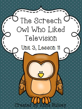 Fourth Grade: The Screech Owl Who Liked Television(Journey