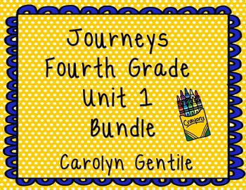 Journeys Fourth Grade Unit 1 Bundle