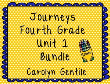 Journeys Fourth Grade Unit 1 Bundle