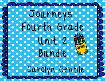 Journeys Fourth Grade Unit 2 Bundle