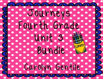 Journeys Fourth Grade Unit 3 Bundle 2012 Version