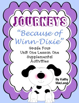 "Journeys Fourth Grade:  ""Because of Winn-Dixie"""