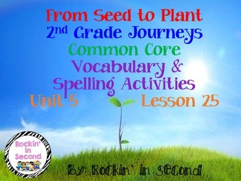 Journeys From Seed to Plant Lesson 25 Spelling & Vocab. Ac