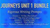 Journeys GR 3 Unit 1 Bundle - Rigorous Writing Prompts
