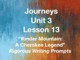 Journeys GR 3 Unit 3.13 - Yonder Mountain - Rigorous Writi