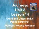 Journeys GR 3 Unit 3.14 - Aero and Officer Mike - Rigorous