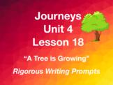 Journeys GR 3 Unit 4.18 - A Tree is Growing - Rigorous Wri