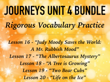 Journeys GR 3 Unit 4 Bundle - Rigorous Vocabulary Practice