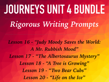 Journeys GR 3 Unit 4 Bundle - Rigorous Writing Prompts