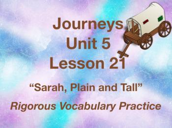 Journeys GR 3 Unit 5.21 - Sarah, Plain and Tall - Rigorous Vocabulary Practice