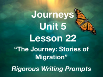 Journeys GR 3 Unit 5.22 - Stories of Migration- Rigorous Writing Prompts