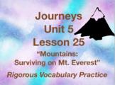 Journeys GR 3 Unit 5.25 - Mountains Surviving Mt Everest - Rigorous Vocabulary