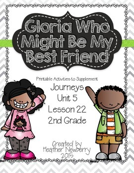 Journeys: Gloria Who Might Be My Best Friend (Unit 5, Lesson 22)