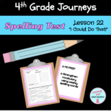 Journeys Gr. 4 LESSON 22 I Could Do That! *NO PREP* SPELLING TEST