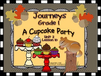 Journeys Grade 1 A Cupcake Party Unit 2 Lesson 10