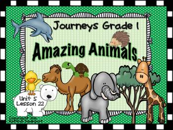 Journeys Grade 1 Amazing Animals Unit 5 Lesson 22