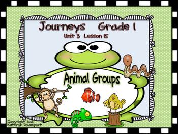 Journeys Grade 1 Animal Groups Unit 3 Lesson 15