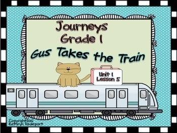 Journeys Grade 1 Gus Takes the Train Unit 1 Lesson 5