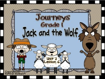 Journeys Grade 1 Jack and the Wolf Unit 2 Lesson 6