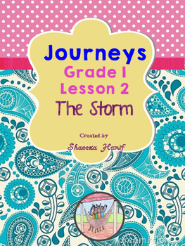 Journeys  Grade 1 Lesson 2 - The Storm