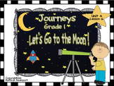 Journeys Grade 1 Let's Go to the Moon! Unit 4 Lesson 16