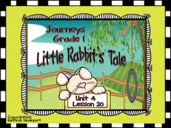 Journeys Grade 1 Little Rabbit's Tale Unit 4 Lesson 20