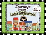 Journeys Grade 1 Lucia's Neighborhood Unit 1 Lesson 4