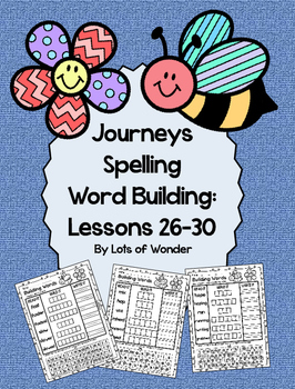 Journeys Grade 1 Spelling Word Building Lessons: 26-30 and
