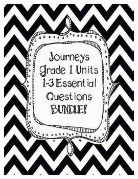 Journeys Grade 1 Unit 1-3 Essential Questions BUNDLE