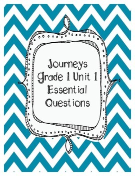 Journeys Grade 1 Unit 1 Essential Questions