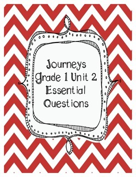 Journeys Grade 1 Unit 2 Essential Questions