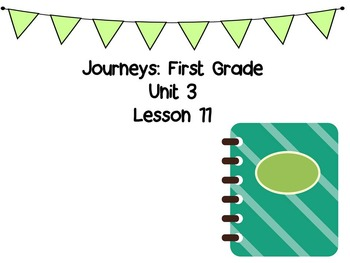 Journeys First Grade Unit 3 Weekly PowerPoint