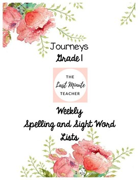 Journeys Grade 1 Weekly Spelling and Sight Word Lists